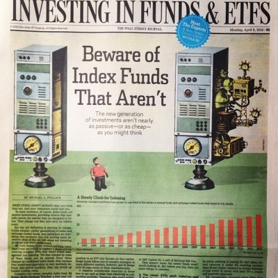 On the cover of today's Wall St Journal #wallstreetjournal  About certain index funds getting too complex. Thanks To Sheryl Dermawan and Orlie Kraus!