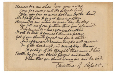 "poetrysince1912:  ""Remember"" by Christina Rossetti. Read the poem and find more expensive poetry manuscripts at Book Patrol (this one went for £33,650).   sang a nice setting of this years ago and again this spring. the last two lines are the only ones that did anything for me, but maybe you'll enjoy the rest."
