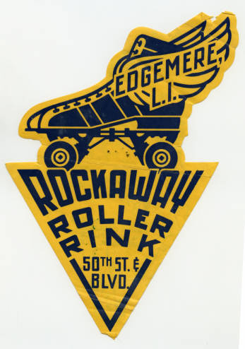 Sticker for the Rockaway Roller Rink, circa 1941  Advertisement for the Rockaway Roller Rink at 50th and the Boulevard, Edgemere, New York.