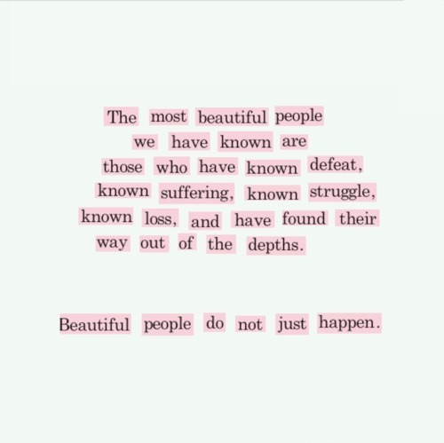 fairie-floss:  all-things-beauteous:  Beautiful people do not just happen.  ☆ q'd, more like this here ☆