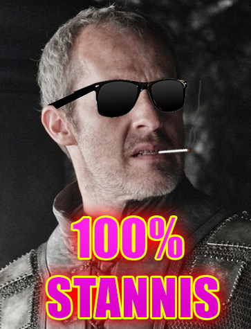 vanballin:  Changed my avatar because Stannis the Mannis is the hero Westeros deserves 10/10 king, would bend the knee