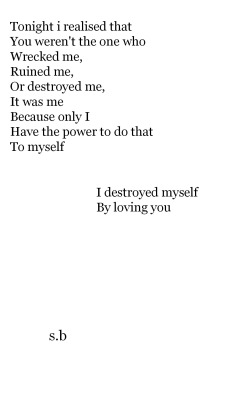 love sad Personal poetry teenage destroyed t0tal-mis3ry •
