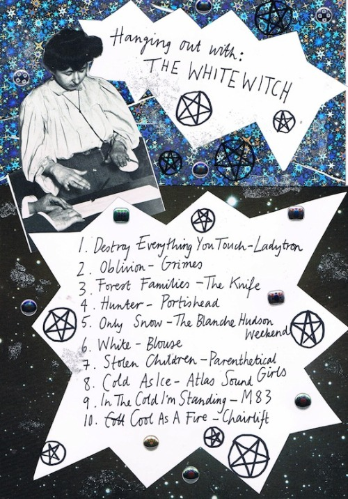 Friday Playlist: Hanging Out With the White Witch  Songs for one cool customer. By Hazel.
