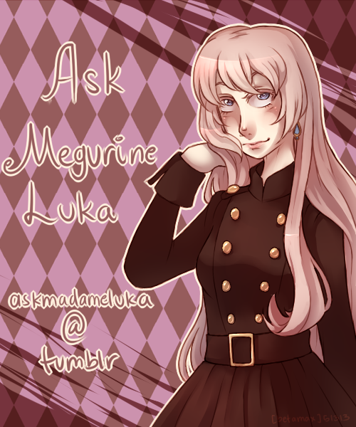 askmadameluka:  [[Ask box now open!!]]