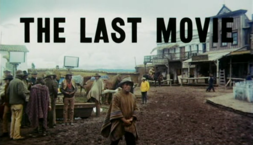 The Last Movie (Dennis Hopper, 1971)