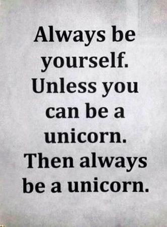 Then be a unicorn :)