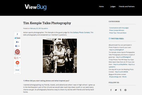 ViewBug Interview I've been working a bit with the crew over at Viewbug and they've asked me to be a guest judge for one of their upcoming contest. To get to know each other a bit better, they did this quick interview with me. Check it out, I might have given away all of my secrets.. HERE.
