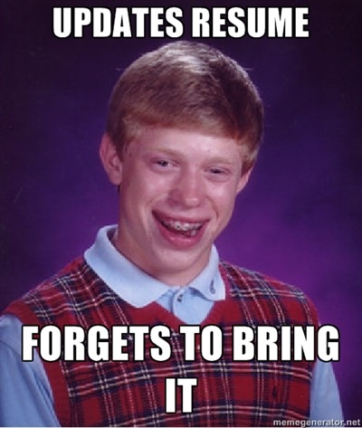 "Don't be like ""Bad Luck Brian.""  Click his pic to check out a helpful article on what to do when your skills aren't a perfect match for the role you want.  You may be just what we're looking for!  Question of the day: Have you ever worked a role that didn't match on paper but ended up being perfect for you?"