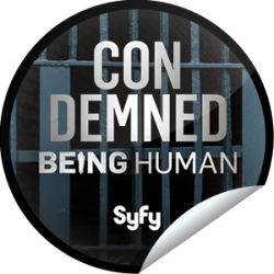 I just unlocked the Being Human Season 3: Condemned sticker on GetGlue                      2127 others have also unlocked the Being Human Season 3: Condemned sticker on GetGlue.com                  Your body is a wonderland. Unless it's a Condemned one. Just ask Sally. Share this one proudly. It's from our friends at Syfy.