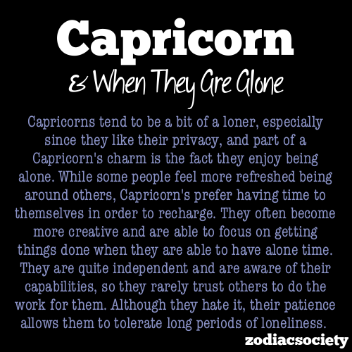 zodiacsociety:  Capricorn & Being Alone