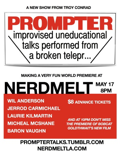 promptertalks:  Lineup for tonight's premiere of PROMPTER! Wil Anderson Jerrod Carmichael Laurie Kilmartin Michael McShane  Baron Vaughn Tickets:  https://nerdmeltla.com/tickets2/index.php?event_id=465/