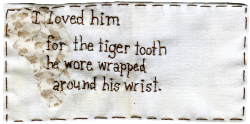 "@candylecoque ""Tiger Tooth"" with text by @candylecoque aka Angela Meyer.  Embroidery and appliqué. 2013."