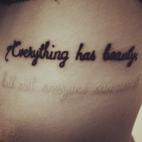"hell0georgia:  ""Everything has beauty, but not everyone can see it."" #tattoo #scarification"