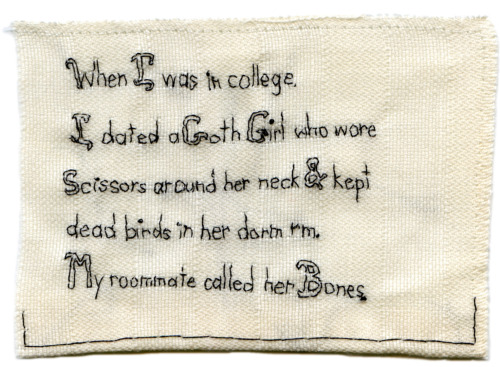 """Bones."" Story by an anonymous friend. Embroidery by @EmbroideryPoems. Embroidery on fabric. 2013."