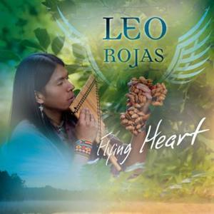 Leo Rojas Flying Heart Music Earth Song Canciones que escucho soundtrack of my life