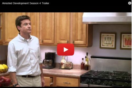 Don't Prematurely Shoot Your Wad, But The Arrested Development Trailer Is Finally Here