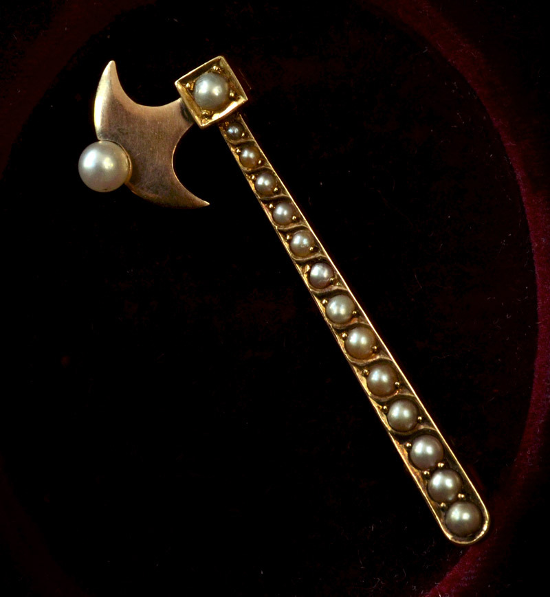 1890s Victorian Pearl Axe Brooch, 14K, $295 Don't know the symbolism here exactly.  We've had plenty of axe pins over the years, but never one quite so fine as this, and never with a pearl being chopped.