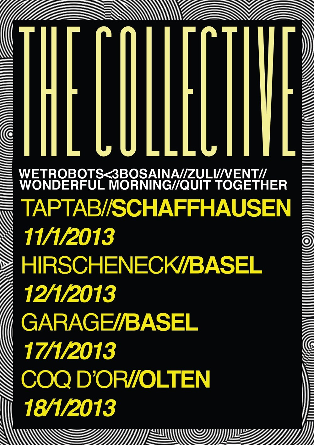 Switzerland Takeover // THE COLLECTIVE Wetrobots ♥ Bosaina http://soundcloud.com/wetrobots VENT http://soundcloud.com/thisisvent Wonderful Morning http://soundcloud.com/wonderfulmorning ZULI http://soundcloud.com/zulimusic