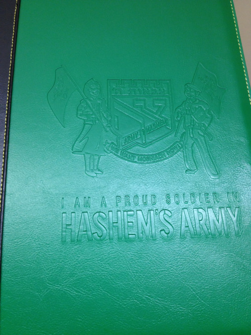 My friend is coordinating Tzivos Hashem this year and was given this folder. Just thought it was cute. It says 'I am a proud soldier in Hashem's army'.