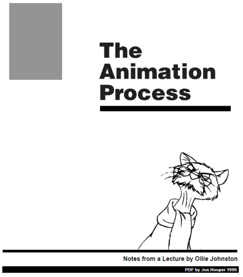 wannabeanimator:  The Animation Process - Ollie Johnston (download)