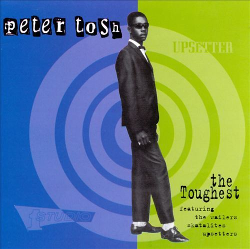 (1996) Peter Tosh - The Toughest