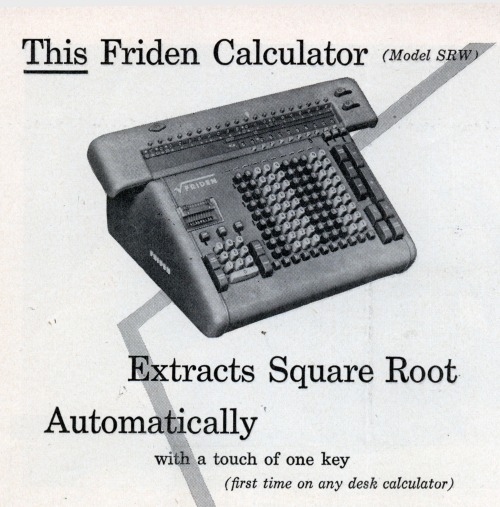 (via This Friden Calculator | Modern Mechanix)