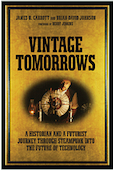Vintage Tomorrows - How History Might Help Cure Our SoulsWell, time to come to grips with what has been a wonderful journey, a great read and a thought…View Post