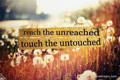 love-this-pic-site:  Reach the unreached