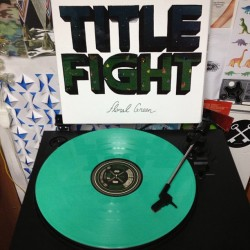 Title Fight - Floral Green(first pressing - green variant /2500)