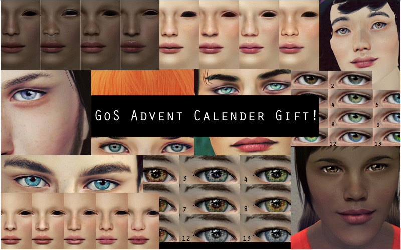Hey guys, click the pic to download my Garden of Shadows Advent Calender gift! Lots of new skins and eyes.