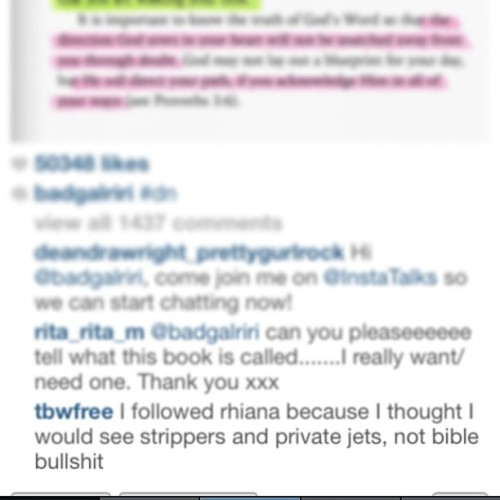 I follow Rihanna's Instagram purely for the comments.