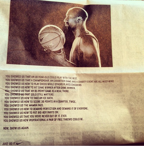 "Kobe Bryant - Nike dedicates this ad to Kobe Bryant. ""Now show us again."" Awesome."