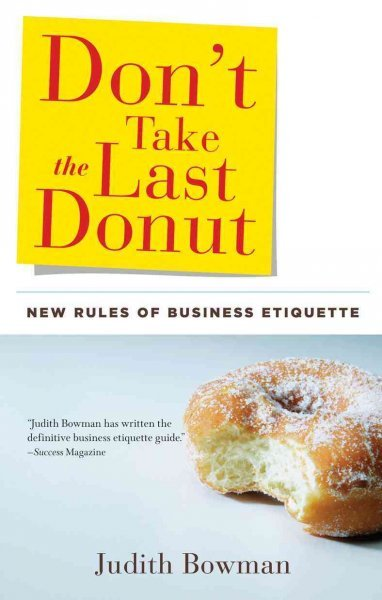 Don't take the last donut : new rules of business...