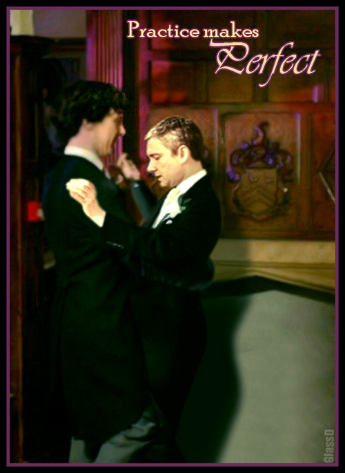 """glassdildo:  """"Can we practice the dip thing one more time, Sherlock?"""" """"Of course, John. It would be my pleasure."""""""
