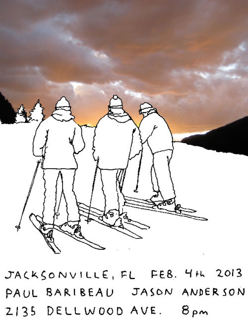 Jacksonville, FL show info. Feb. 4th 2013. http://www.facebook.com/events/372809806143630/?fref=ts I'm particularly proud of this flyer.