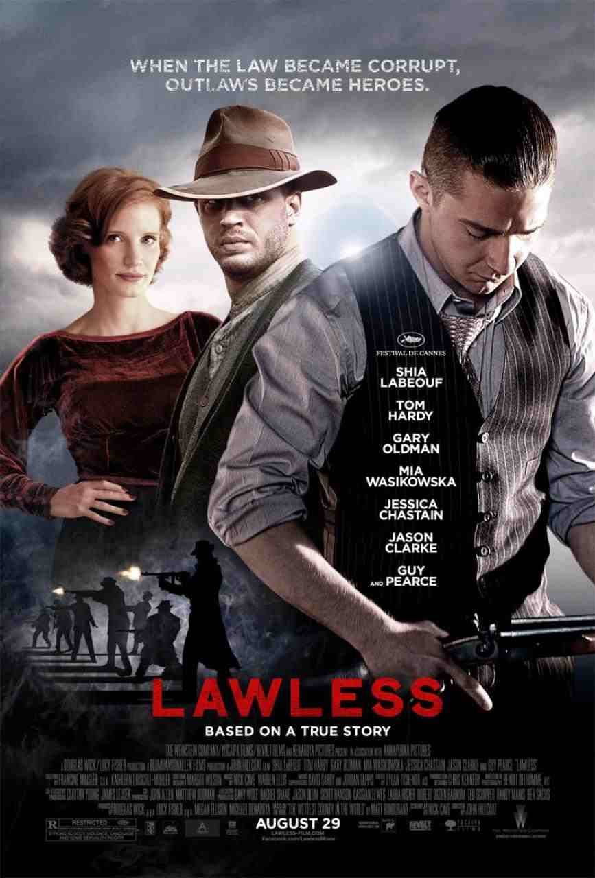 Lawless A movie about three brothers who are bootleggers, and the trouble they have when the city folk come out to the country. It was ok, it looked great, and the soundtrack was cool, and some of the acting, but in the end, it was sort of missing something that made me really care about what was going on.