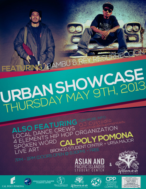 ilavayou3:  Bambu & Rey Resurreccion performing at Urban Showcase in Cal Poly Pomona on May 9th! FREE EVENT Also featuring local dance crews, 4 Elements Hip Hop Organization, spoken word, and live art!