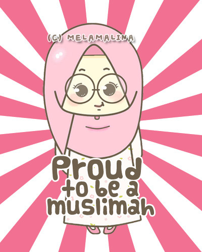 my-note-to-self:  proud to be a muslimah ^_____^