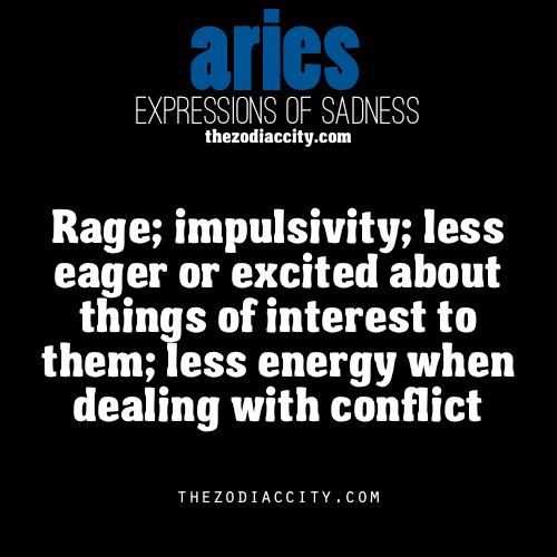 zodiaccity:  Zodiac Expression of Sadness: Aries (reworded)