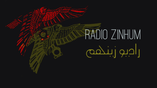 Radio Zinhum - February راديو زينهم - فبراير Download/stream at radio.fustat.org; listen and enjoy then drop me a line and warm my heart. Tracklisting Youmna Saba - Fala Tahremni Gazele Music - Terghalle Ya Terghalle (George Wassouf) Syria at the Security Council Ahmed Saleh - Right Side Ethnic Punch - Muhur Khotta Ba - Tafra El Jets - Shed el Hezam Elepheel - Qazife' Kareem al-Iraqi - Ghali al-Watan Yumma Hisstology - BirdGarden Ahmed Safi - Ah Ya Nakheel Aziz Maraka - Bint el Nas Rami Abadir - Tragedy of el Capo Al-Arabiya - Adel Imam therestishistoryz - Ghir Enta Soad Masi - Ghir Enta Trash Inc. - Stratus Aya Metwali - So'al Salam 53:24