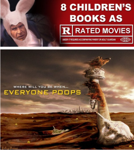 8 Kids Books as R-Rated Movies Suitable for kids of all ages, as long as that age is over 18.