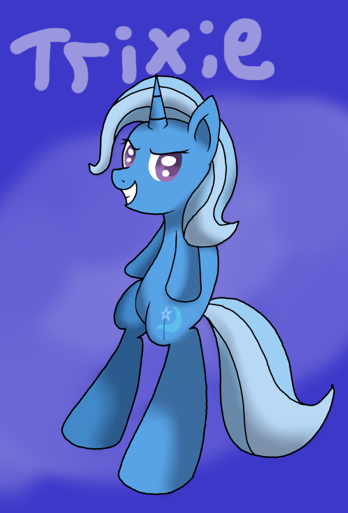 asktheelementaltrioponies:  today's post goes to our favorite showmare, Trixie! http://ask-trixie.tumblr.com/ I really like your style and how you show Trixie in a good light, since she's one of my favorite MLP characters. You rock!  ((  Hee, thanks so much!  ))