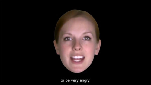 "Australian Computer Scientists Develop  Digital Face to Add Emotion to Synthesized Speech  How it works is, the user types a phrase for Zoe to say. Six sliders allow you to set the emotions; for example, you could combine happiness and anger, setting them to halfway or full strength, depending on what you want her to convey. Then you can slow down or speed up her speech, giving a pretty large array of tone. When tested with a group of 20 volunteers, they were able to accurately guess the emotion 77 per cent of the time — more than with the real-life Zoë, with whom the success rate was 73 per cent. The team sees Zoe being used in the future as a personal assistant, but there are other potential applications as well, because the framework for the face is very light — tens of MBs — which means that it can be incorporated into small devices. It could also enable people to upload their own faces and voices into the program; the team envisions these being used as sort of ""face messages"" rather than text messages.  (via Virtual talking head can express human emotions - Crave)"