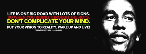 Dont Complicate Your Mind Bob Marley Quote Facebook Cover