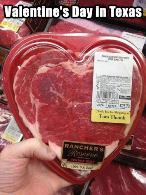 collegehumor:  Valentine's Meat Just because it's bloody doesn't mean I'm a bleedin' heart liberal or nuthin'.