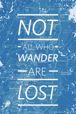 betype:  Not All Who Wander Are Lost Submission by lightsonthebuildings   Get inspired on Betype.co