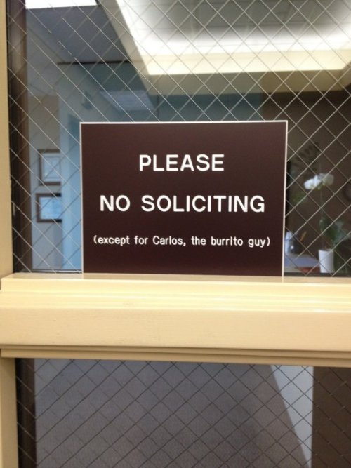 No Soliciting (Except For Carlos) And even he's not as popular as the guac.