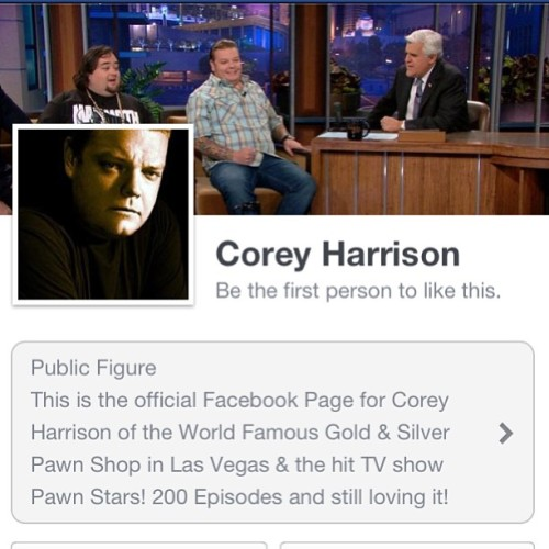 Check out my new Facebook page www.facebook.com/CoreyHarrisonGSP (at Gold & Silver Pawn Shop)