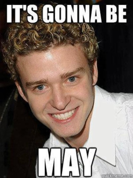 thestrutny:  (via It's gonna be May) It is internet law to post this on April 30th of every year. Enjoy the music video here