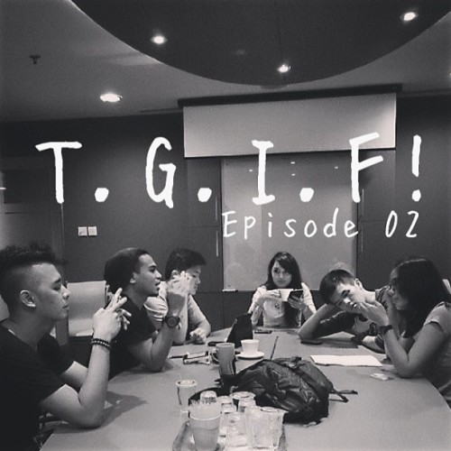 Second script-reading for T.G.I.F! Episode 02! Photo by @panggilaku_lee